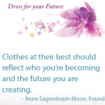 slide: clothes at their best should reflect who you're becoming